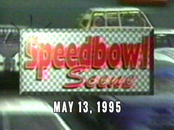 Speedbowl Scene 05-13-95 (WTWS)